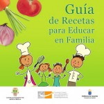 Guia de recetas para educar en familia